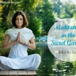 Meditating In the Secret Garden – Links to Love
