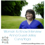 Woman to Know – Anna Guest-Jelley from Curvy Yoga