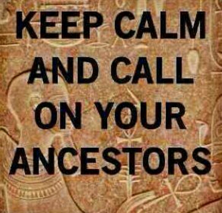 call on your ancestors