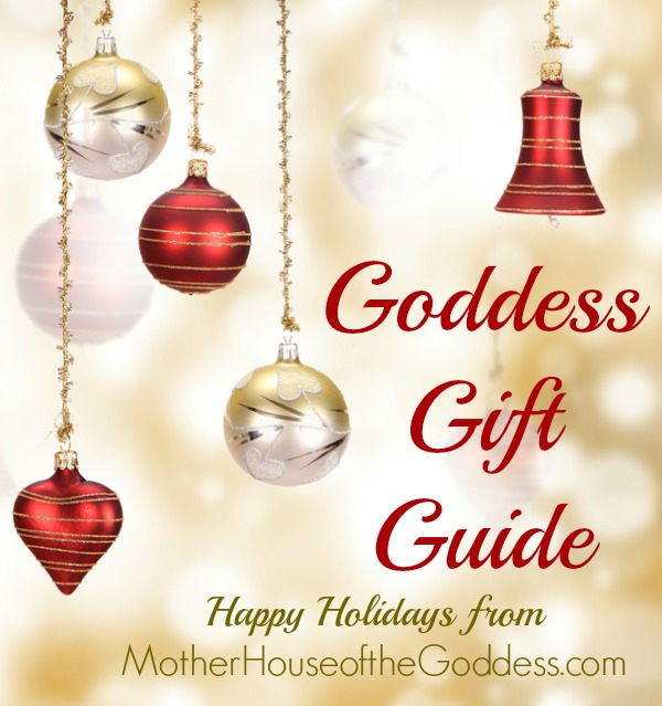 Goddess Gift Guide for Holiday Shopping from MotherHouse of the Goddess