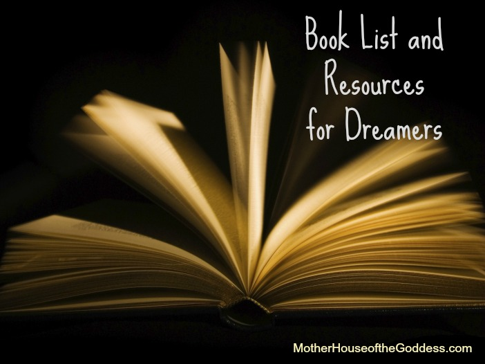 Book List and Resources for Dreamers MotherHouse of the Goddess