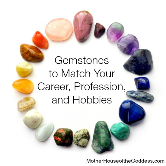 Gemstones to March Your Career Profession and Hobbies by Margaret Ann Lembo on MotherHouse of the Goddess
