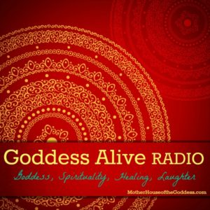 Goddess Alive Radio Schedule