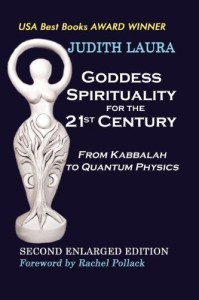 Judith Laura Goddess Spirituality for the 21st Century