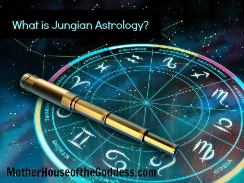 What is Jungian Astrology by Mary Lomando MotherHouse of the Goddess