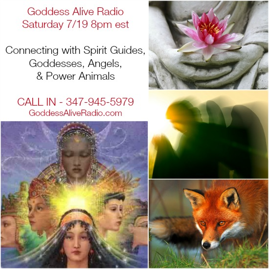 Goddess Alive Radio Connecting with Spirit Guides Goddesses Angels and Power Animals MotherHouse of the Goddess