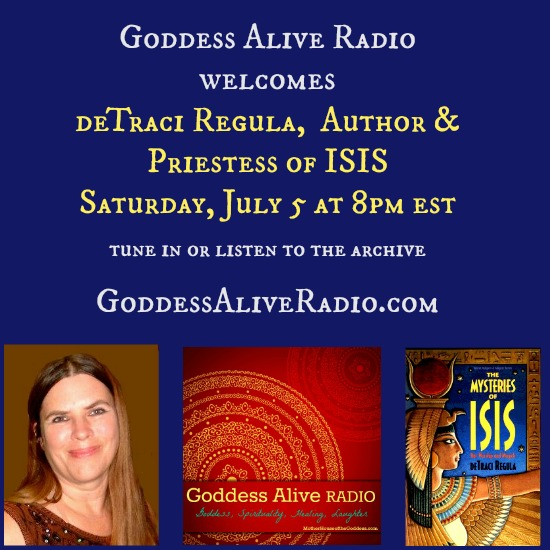 Goddess Alive Radio with Author and Priestess of Isis deTraci Regula MotherHouse of the Goddess