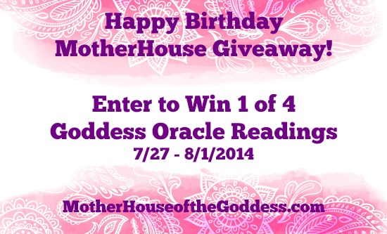 Happy Birthday MotherHouse GIveaway Oracle Readings MotherHouse of the Goddess