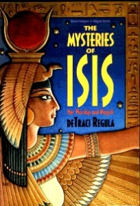 The Mysteries of Isis by deTraci Regula