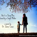 Ode to a Young Man Raised by a Single Mother by Janine Canan MotherHouse of the Goddess