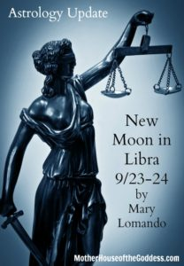 Astrology Update New Moon in Libra September 23 to 24 by Mary Lomando