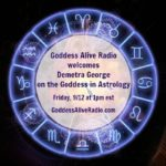 Goddess Alive Radio with Demetra George on the Goddess in Astrology