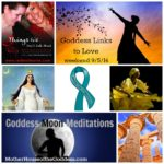 Goddess Links to Love – Weekend 9/5/14