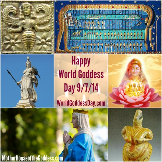 Happy World Goddess Day September 7 MotherHouse of the Goddess