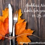 Goddess Notes for Your Week MotherHouse of the Goddes