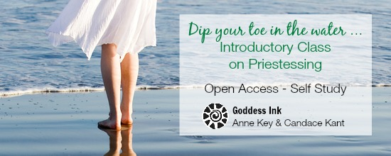 Introductory Class on Priestessing with Anne Key and Candace Kant Mystery School of the Goddess