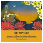"#Giveaway Enter to Win 1 of 3 Kwan Yin Books – ""She Appears"" by Sandy Boucher"