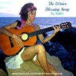 The Water Blessing Song by Nalini Mantra Monday on MotherHouse of the Goddess