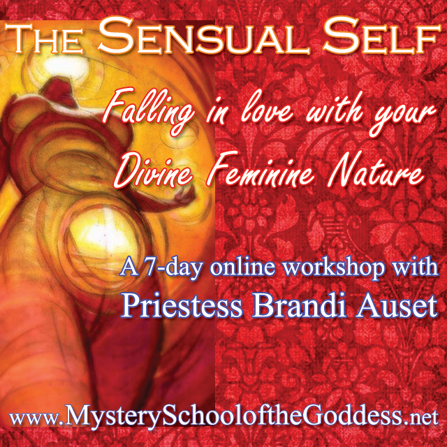 The Sensual Self online course with Priestess Brandi Auset on Mystery School of the Goddess