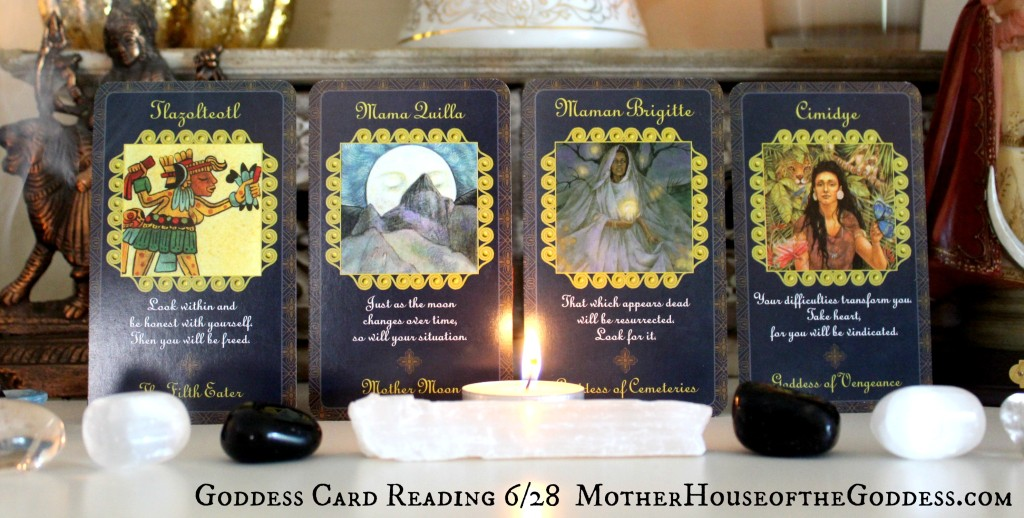 Goddess Card Reading for June 28 Week with Full Moon MotherHouse of the Goddess