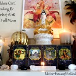 Goddess Card Reading for Week of June 28 & Full Moon in Capricorn – Tlazolteotl, Mama Quilla, Maman Brigitte, Cimidye {Kimberly F. Moore}