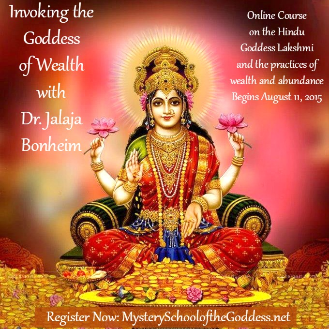 Invoking the Goddess of Wealth with Dr. Jalaja Bonheim on Mystery School of the Goddess