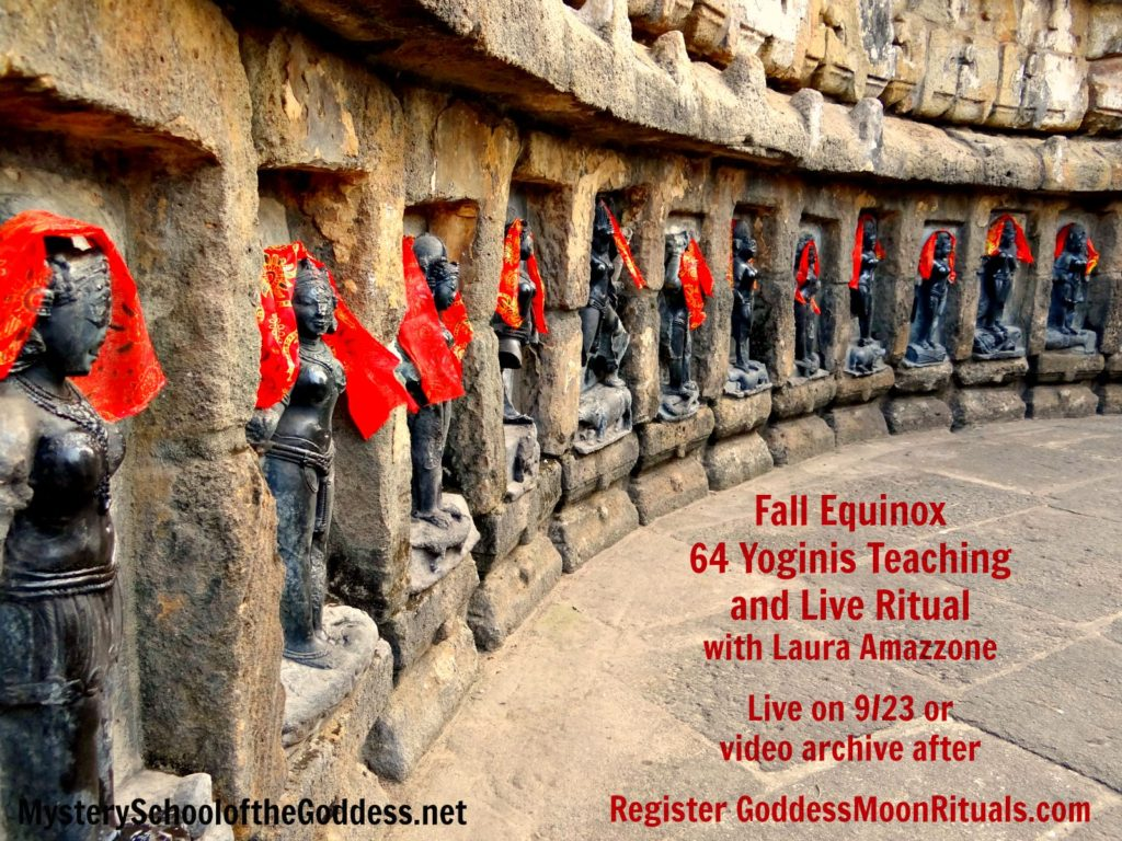 Fall Equinox 64 Yoginis Teaching and Live Ritual with Laura Amazzone Mystery School of the Goddess