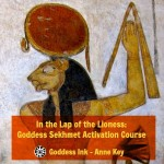 NEW on Mystery School – In the Lap of the Lioness: Goddess Sekhmet Activation Course with Anne Key