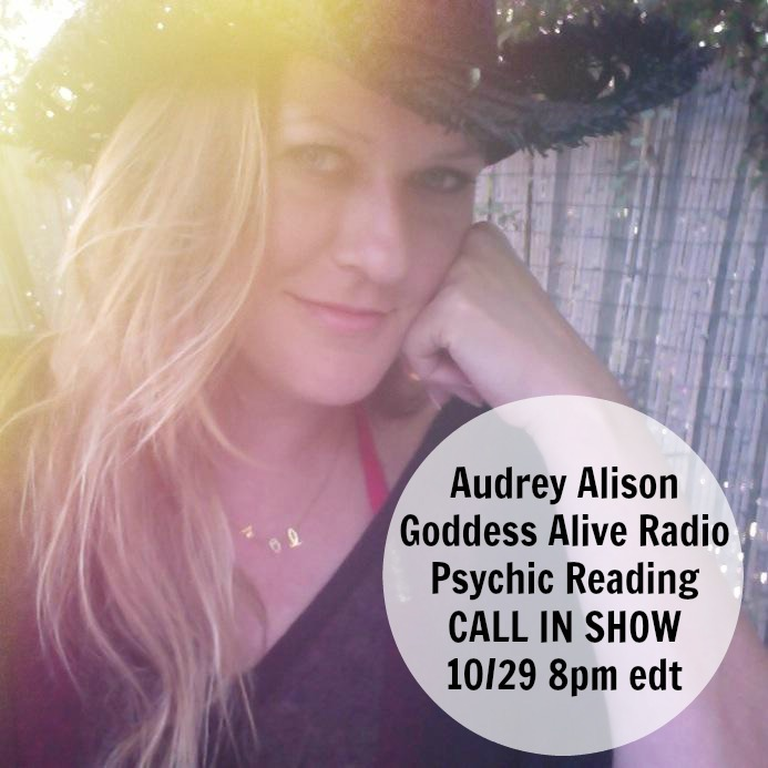 Goddess Alive Radio Audrey Alison Psychic Medium Call in Show