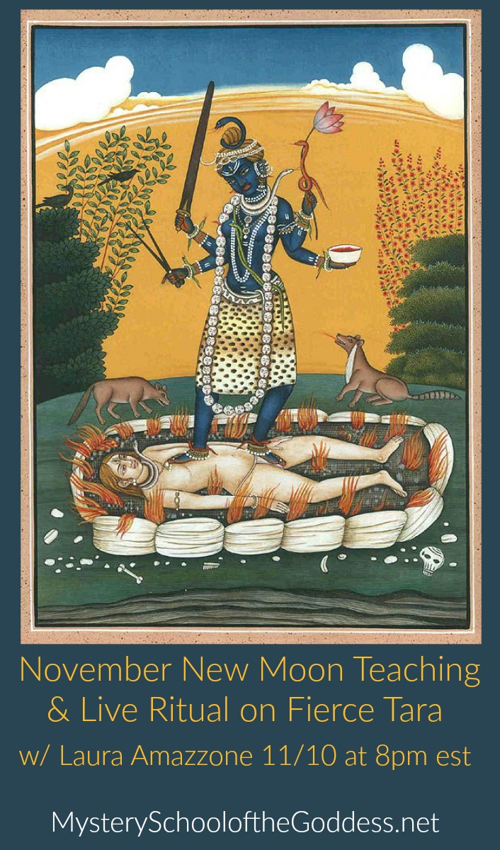November New Moon Teaching and Live Ritual on Fierce Tara Ugra Tara Mystery School of the Goddess