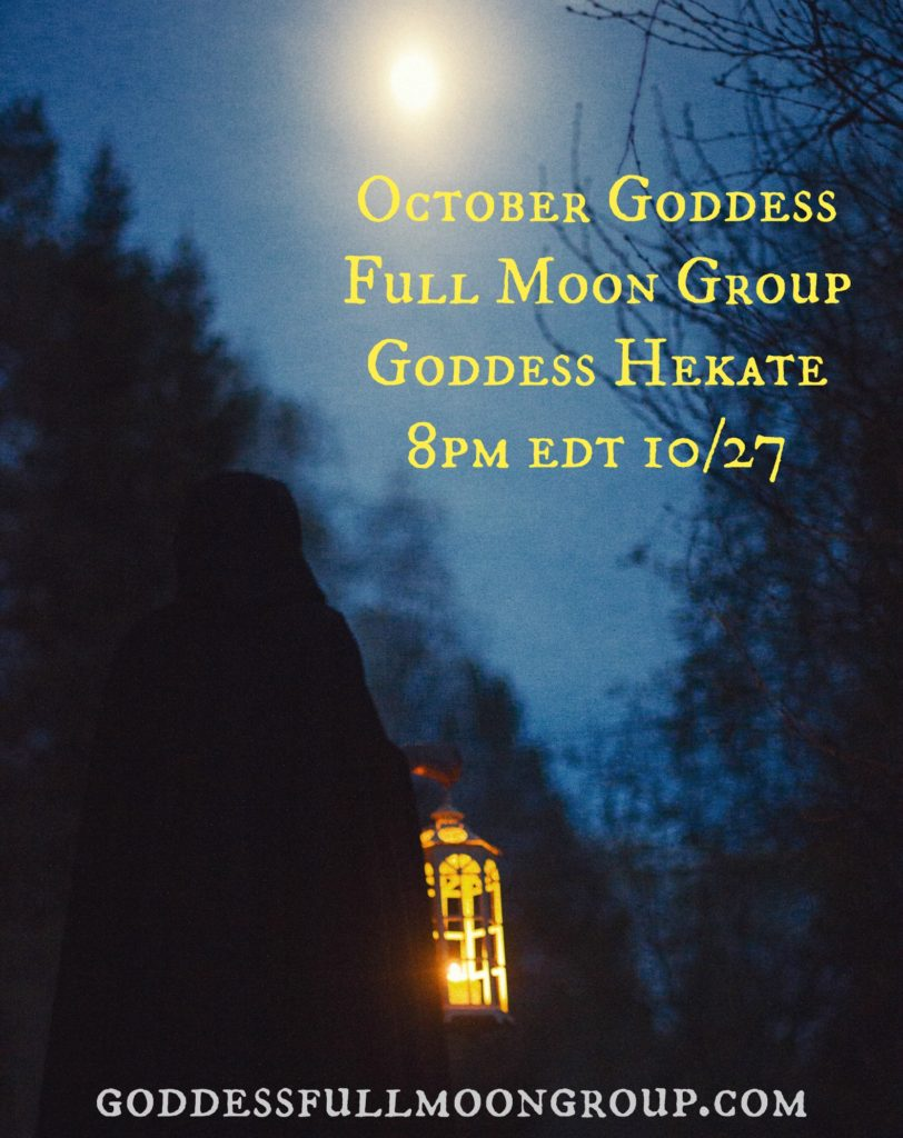 October Goddess Full Moon Group on Goddess Hekate