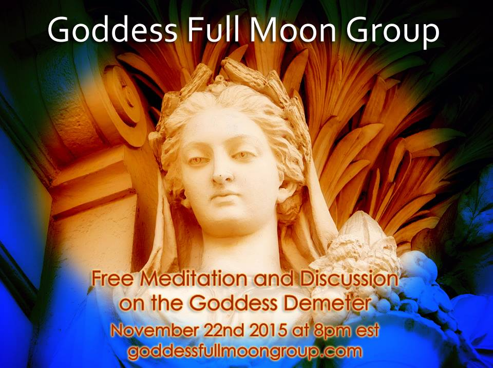 Goddess Full Moon Group Demeter November Full Moon