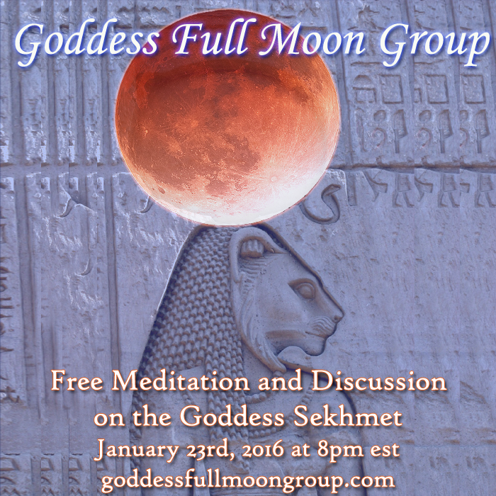Goddess Full Moon Group January Sekhmet