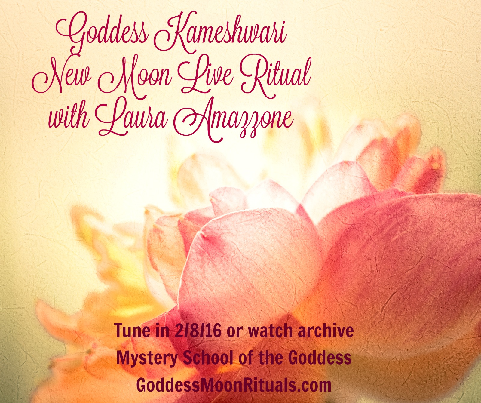 Goddess Kameshwari New Moon Live Ritual February with Laura Amazzone Mystery School of the Goddess