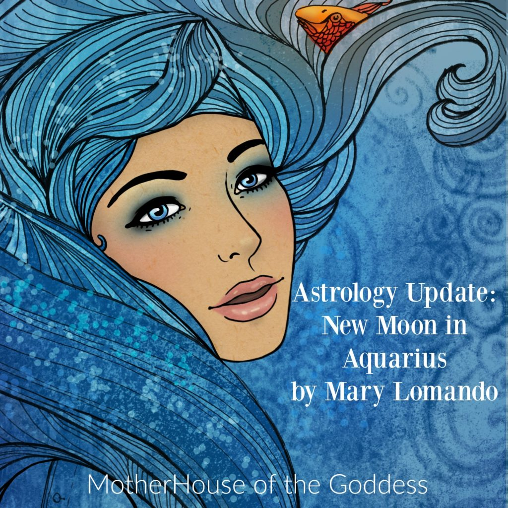Astrology Update New Moon in Aquarius by Mary Lomando