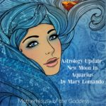Astrology Update – New Moon in Aquarius January 2017 {Mary Lomando}