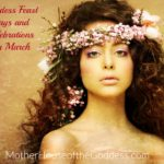 Goddess Feast Days, Celebrations, and News for March 2016