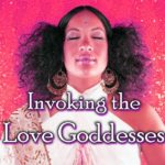 Goddess Alive Radio – Invoking the Love Goddesses with Priestess Brandi Auset