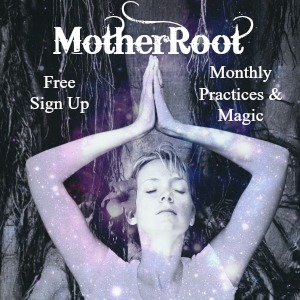 MotherRoot Monthly Newsletter for MotherHouse of the Goddess