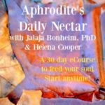 The PRIESTESS – by Dr. Jalaja Bonheim & Helena Cooper from Aprodite's Daily Nectar eCourse