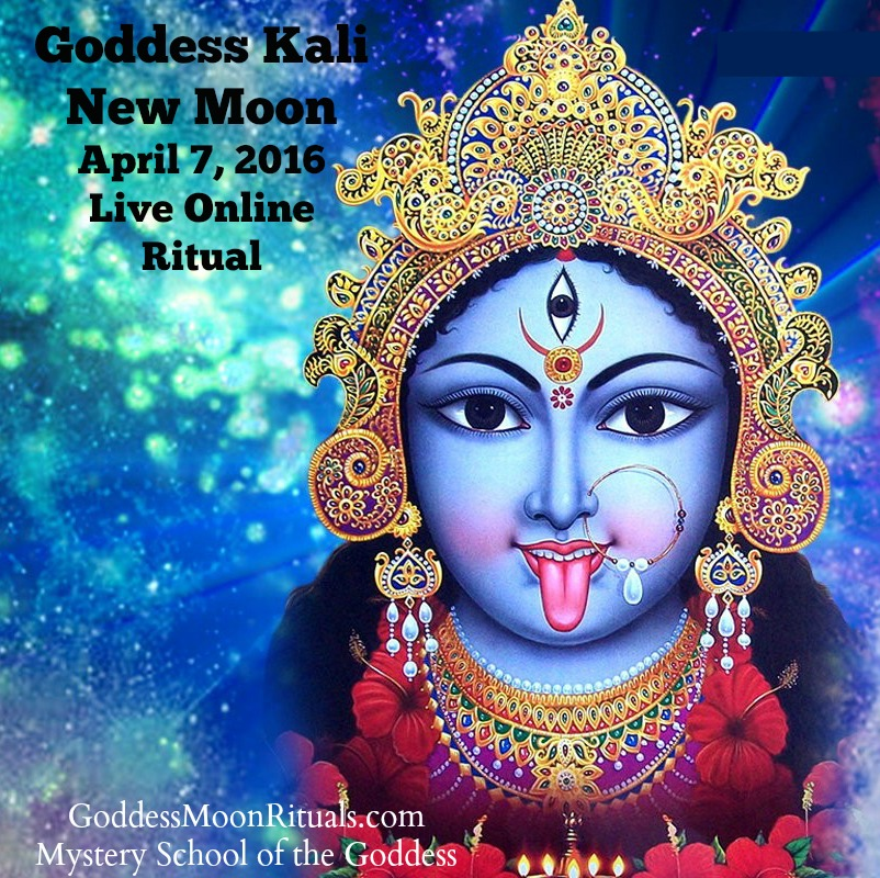 Goddess Kali New Moon Live Ritual for April with Laura Amazzone Mystery School of the Goddess