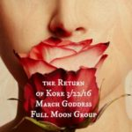 Celebrate March Full Moon & Spring Equinox with Goddess Kore Persephone {Goddess Full Moon Group}