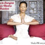 Ways to Energize or Start a Mantra Practice #MantraMonday {Kimberly F. Moore}