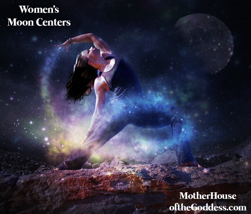 A Woman's Moon Centers by Susan Morgaine for MotherHouse of the Goddess