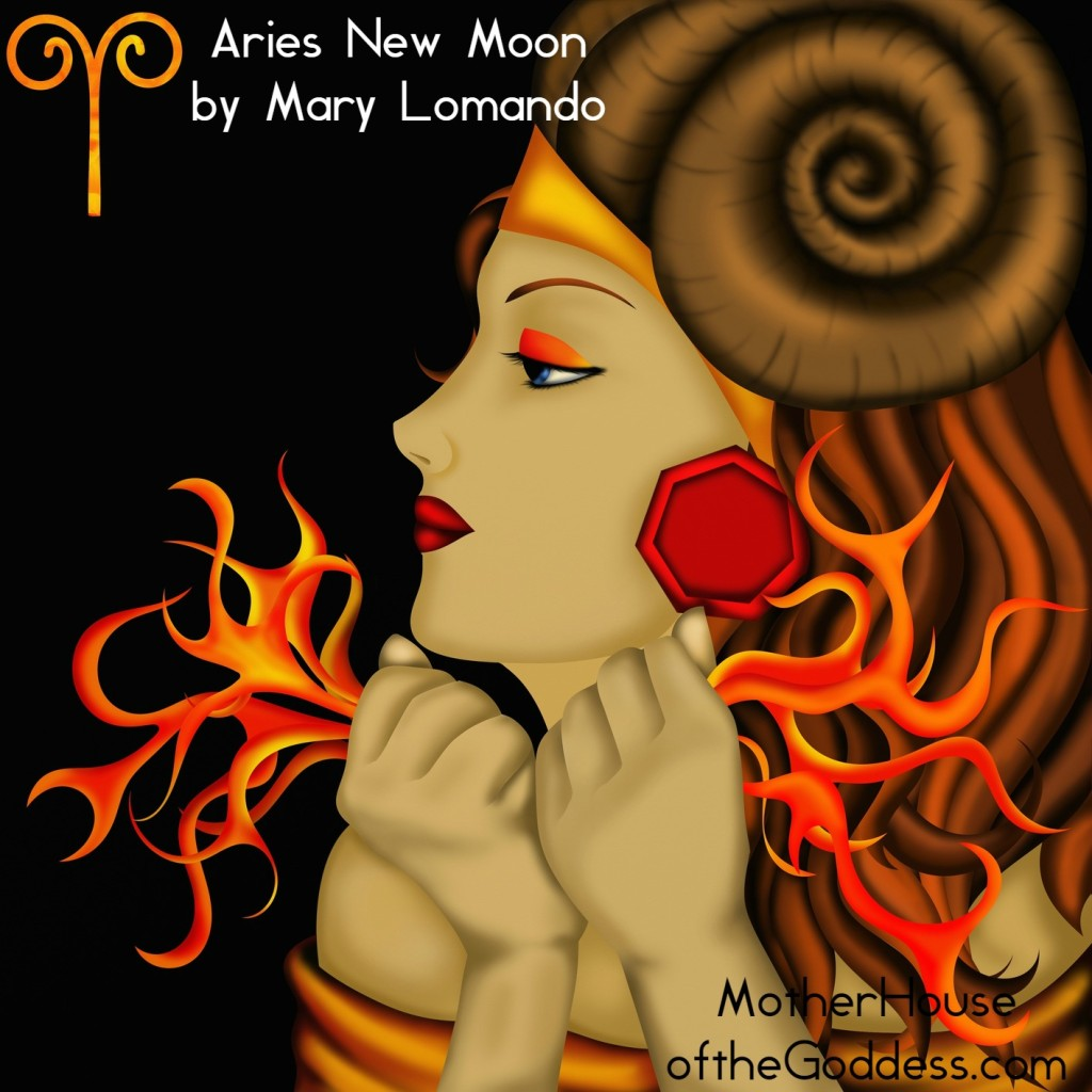Astrology Update New Moon in Aries for April 7 Mary Lomando MotherHouse of the Goddess