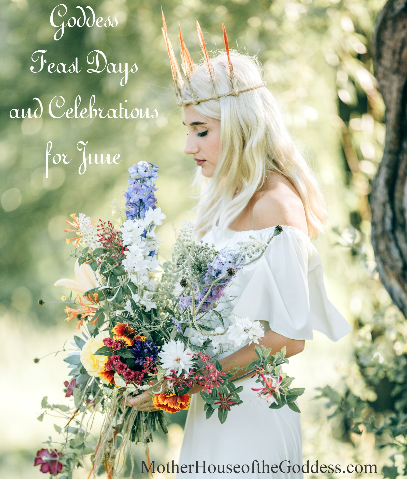 Goddess Feast Days and Celebrations for June on MotherHouse of the Goddess