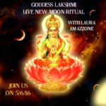 Goddess Lakshmi New Moon LIVE Ritual with Laura Amazzone on 5/6/2016