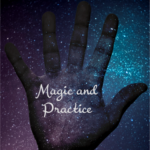 Magic and Practice MotherRoot April