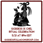 Goddess Ix Chel Full Moon Ritual and Celebration for May {Goddess Full Moon Group}