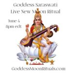 Goddess Saraswati Live New Moon Ritual June 4 with Laura Amazzone
